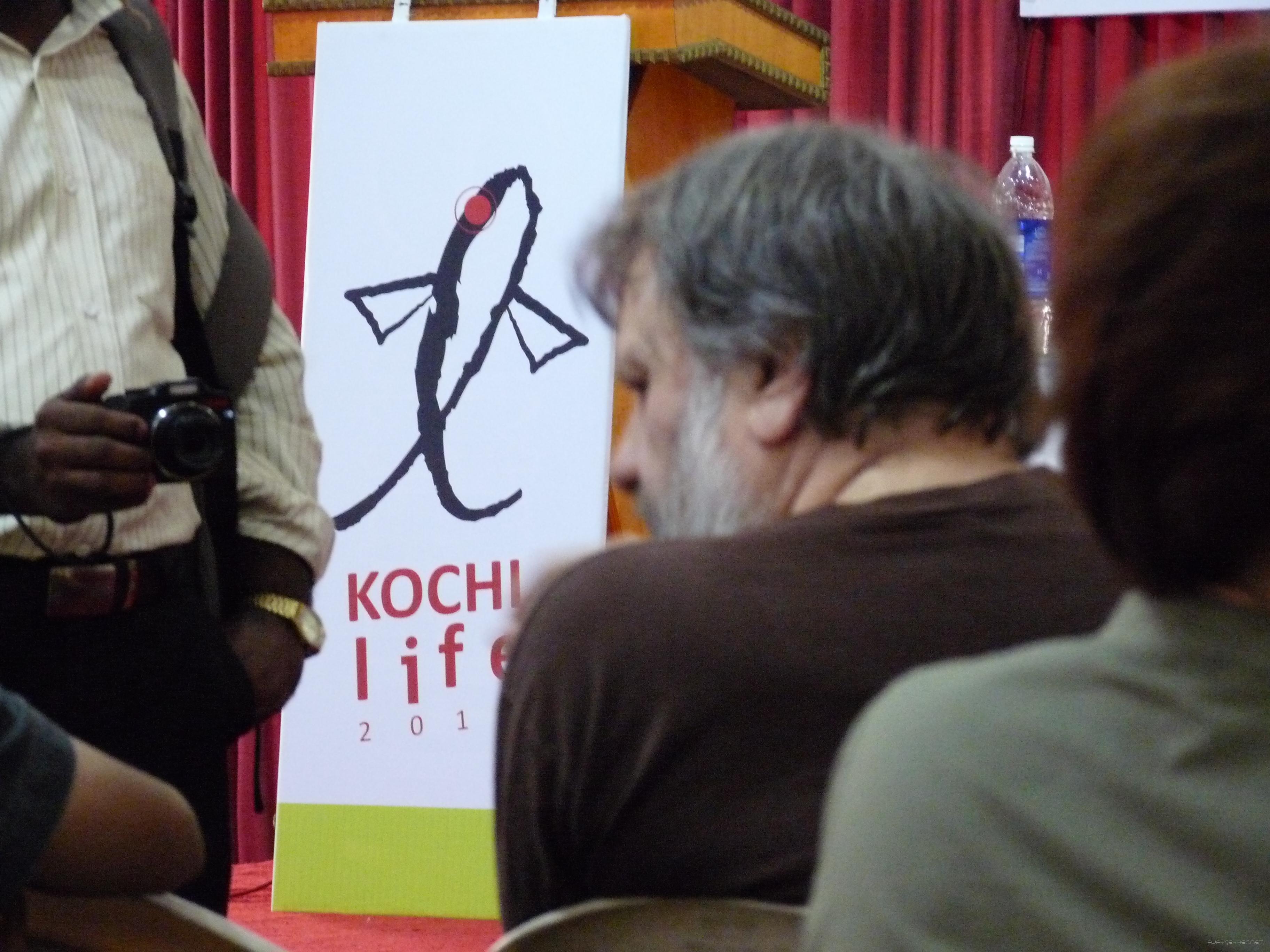 Zizek listens to Kochi Life