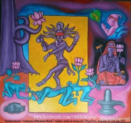 Cosmic dance and Sarwajna Peedham:  Glorified slavery by Chitrakaran